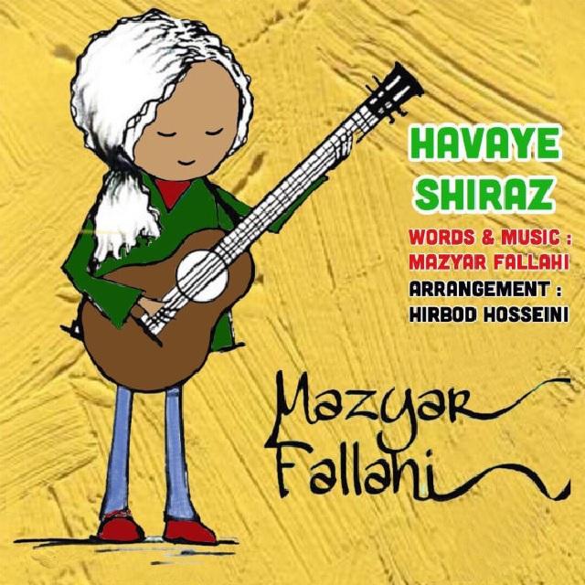 مازیار فلاحی به نام هوای شیراز